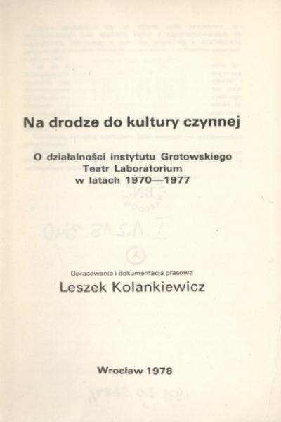 Leszek Kolankiewicz, Na drodze do kultury czynnej