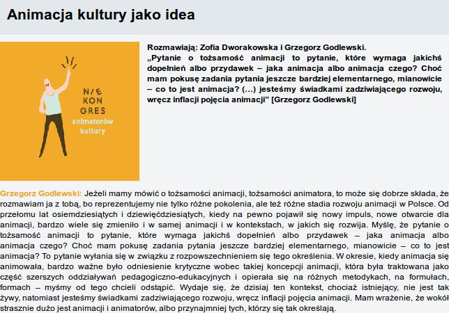 Animacja kultury jako idea. Rozmawiają: Zofia Dworakowska i Grzegorz Godlewski.